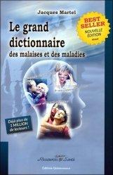 Souvent acheté avec Repro Guide, le Le grand dictionnaire des malaises et des maladies