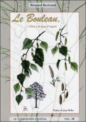 Dernières parutions dans Le compagnon végétal, Le bouleau