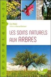 Dernières parutions dans Jardiner nature, Les soins naturels aux arbres
