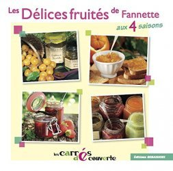 Nouvelle édition Les délices fruités de Fannette
