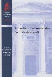 Dernières parutions dans Colloques, Les notions fondamentales du droit du travail