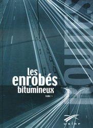 Dernières parutions sur Travaux publics, Les enrobés bitumeux. Tome 1