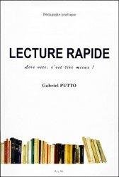 Dernières parutions sur Lecture rapide, Lecture rapide. Dossier pédagogique, lire vite, c'est lire mieux !