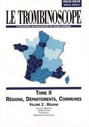 Dernières parutions sur Sciences politiques, Le Trombinoscope. Tome 2, Régions, départements, communes Volume 2, Régions, Edition 2015-2016