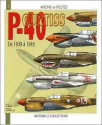 Dernières parutions dans Avions et Pilotes, Le curtis P-40.  De 1939 à 1945 majbook ème édition, majbook 1ère édition, livre ecn major, livre ecn, fiche ecn