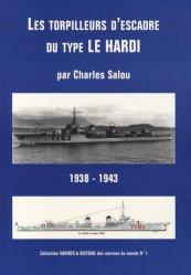 Dernières parutions dans Navires & histoire des marines du monde, Les torpilleurs d'escadre du type