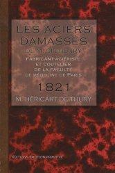 Souvent acheté avec Le briquet médiéval, le Les aciers damassés de M. Sir-Henry