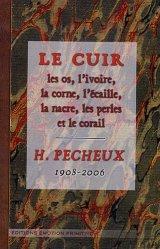 Souvent acheté avec Manuel du cordonnier 1922-2009, le Le cuir