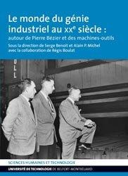Dernières parutions sur Production industrielle, Le monde du génie industriel au XXème siècle