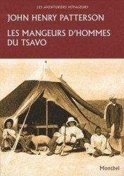 Dernières parutions dans Les aventuriers voyageurs, Les mangeurs d'hommes du Tsavo