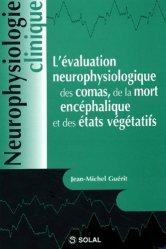 Souvent acheté avec Les vertiges, le L'évaluation neurophysiologique des comas, de la mort encéphalique et des états végétatifs