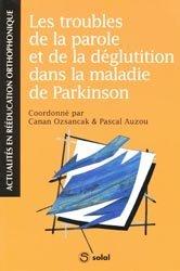 Souvent acheté avec Manuel pratique de lecture labiale, le Les troubles de la parole et de la déglutition dans la maladie de Parkinson