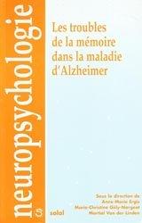 Souvent acheté avec Alzheimer Thérapie comportementale et art-thérapie en institution, le Les troubles de la mémoire dans la maladie d'Alzheimer