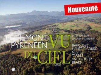 Dernières parutions sur Languedoc-Roussillon Midi-Pyrénées, Le piémont pyrénéen vu du ciel (tome 2)