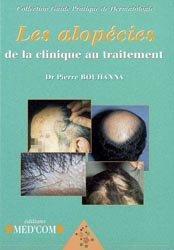 Dernières parutions dans Guide pratique de dermatologie, Les alopédies