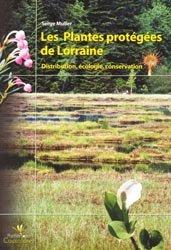 Souvent acheté avec Plantes invasives en France, le Les plantes protégées de Lorraine