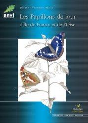 Souvent acheté avec Biochimie générale, le Les papillons de jour d'Île-de-France et de l'Oise