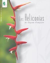 Dernières parutions sur Flores des Dom-Tom, Les Héliconias de Guyane française