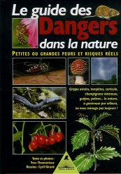 Dernières parutions sur Plantes toxiques, Le guide des dangers dans la nature