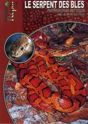 Souvent acheté avec Le guide du terrarium, le Le serpent des blés