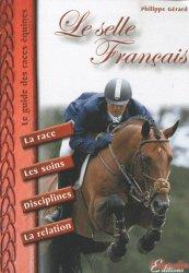 Dernières parutions dans Le guide des races équines, Le selle Français