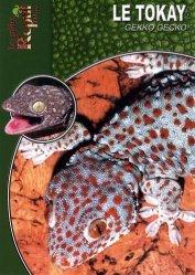 Dernières parutions dans Les Guides Reptil mag, Le Tokay