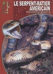 Dernières parutions dans Les Guides Reptil mag, Le Serpent-Ratier américain