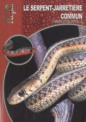 Dernières parutions dans Les Guides Reptil mag, Le Serpent-Jarretière commun