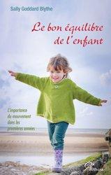Dernières parutions sur Psychologie du développement, Le bon équilibre de l'enfant