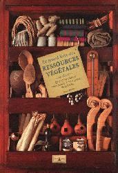 Souvent acheté avec Fruits sauvages comestibles, le Le grand livre des ressources végétales