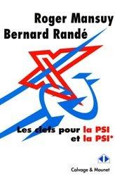 Dernières parutions dans Im-et-Ker, Les clefs pour la PSI et la PSI*
