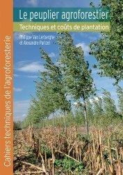 Dernières parutions sur Sylviculture, Le peuplier agroforestier