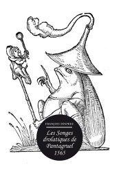 Dernières parutions dans Le cabinet de dessins, Les songes drolatiques de Pantagruel (1565)