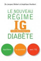 Souvent acheté avec Maigrir en bonne santé, le Le Nouveau Régime IG Diabète
