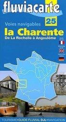 Dernières parutions dans Fluviacarte, Les voies navigables de la Charente, de La Rochelle à Angoulême