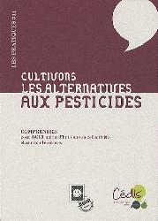 Souvent acheté avec Biotechnologies végétales, le Les alternatives aux pesticides