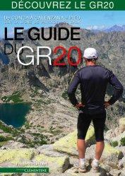 Souvent acheté avec Vacances actives en famille Corse, le Le guide du GR 20