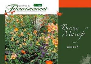 Dernières parutions sur Floriculture - Pépinière, Les Beaux Massifs saison 8