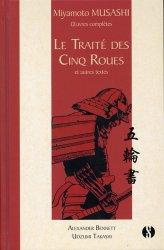 Dernières parutions sur Arts martiaux, Le Traité des cinq roues et autres textes. Oeuvres complètes