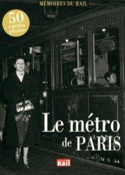 Dernières parutions dans Mémoires du rail, Le métro de Paris
