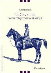 Dernières parutions sur Pratique de l'équitation, Le cavalier