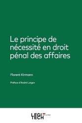 Dernières parutions sur Droit pénal des affaires, Le principe de nécessité en droit pénal des affaires
