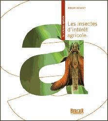Dernières parutions sur Agronomie, Les insectes d'intérêt agricole