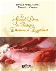 Nouvelle édition Le grand livre des thérapies esséniennes et égyptiennes