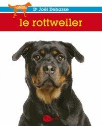 Dernières parutions dans Mon chien de compagnie, Le rottweiler