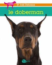 Dernières parutions dans Mon chien de compagnie, Le doberman