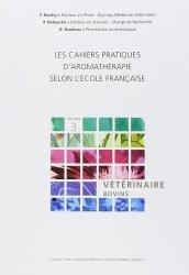 Souvent acheté avec Croissance et développement des animaux d'élevage, le Les cahiers pratiques d'aromathérapie selon l'école française : tome 3, Vétérinaire - Bovins