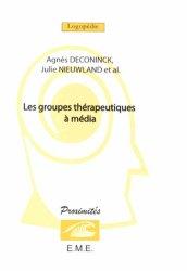 Dernières parutions sur Assistant social, Les groupes thérapeutiques à media