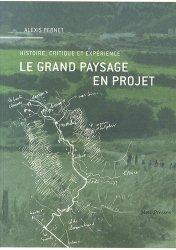 Dernières parutions sur Paysages, Le grand paysage en projet