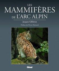 Dernières parutions sur Faune de montagne, Les mammifères de l'arc alpin